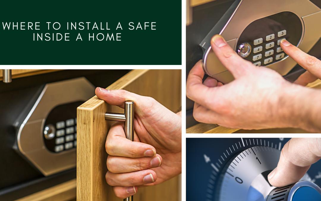 Where to Install a Safe inside a Home?