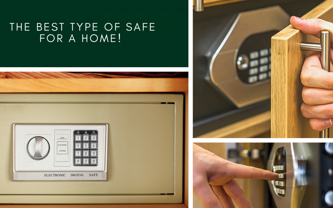 The Best Type of Safe for a Home
