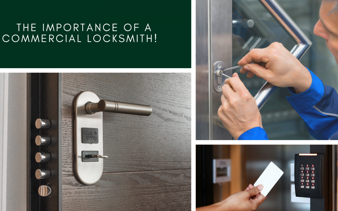 The Importance of a Commercial Locksmith!